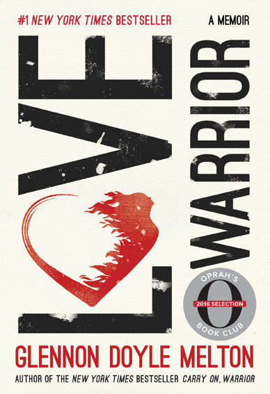 Love Warrior | Glennon Doyle Melton